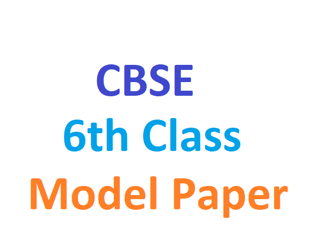 CBSE 6th model paper