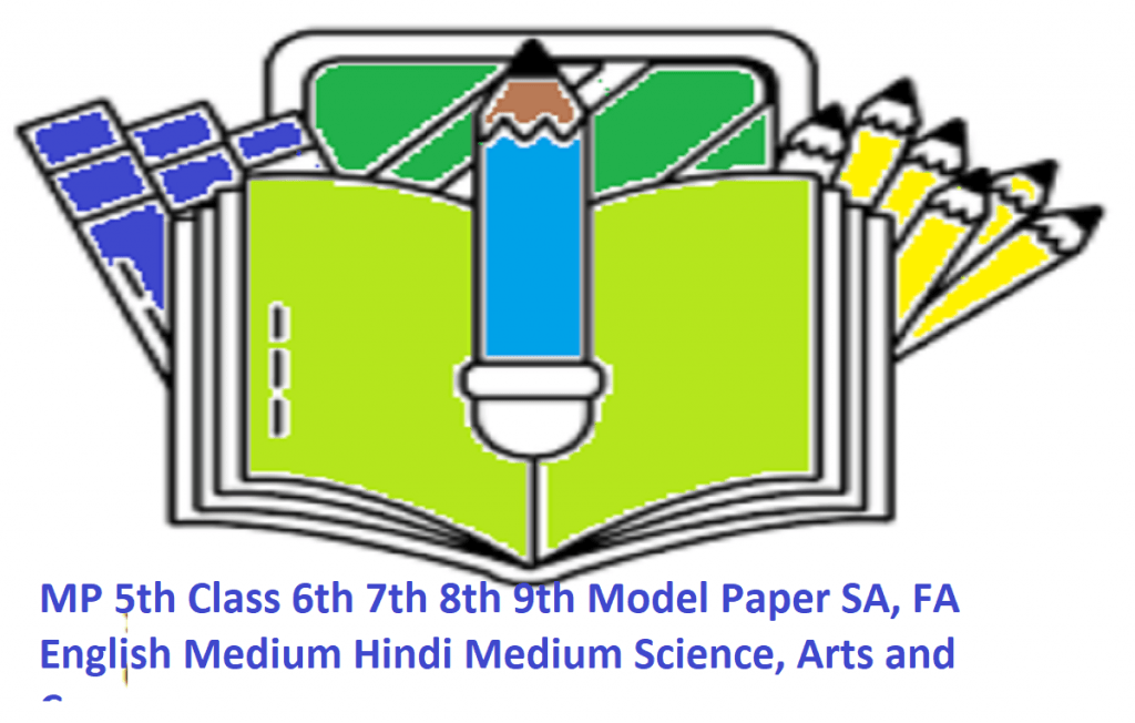 MP 5th Class 6th 7th 8th 9th Model Paper 2020 SA, FA English Medium Hindi Medium Science, Arts and Commerce