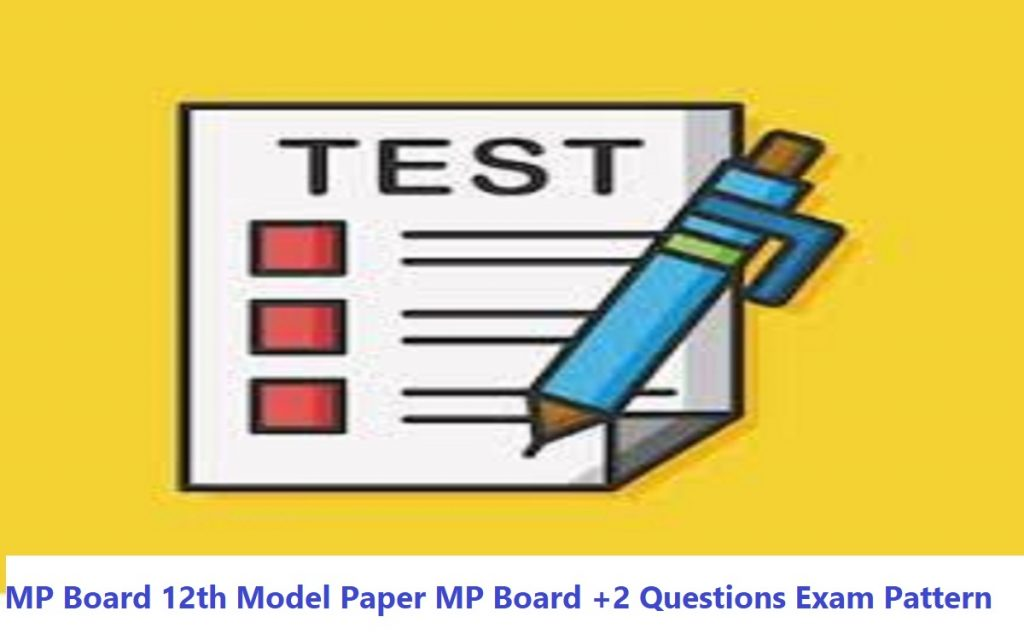 MP 12th Model Paper 2020 MP HSC Books 2020 MP 12th Syllabus Blueprint 2020 Arts, Science, Commerce