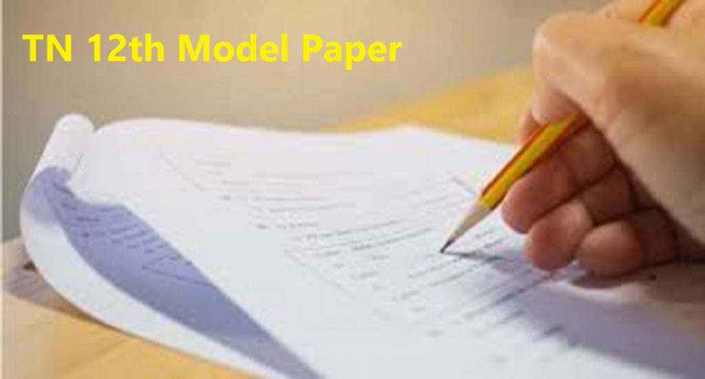 TN 12th Model Paper 2020 Kalvi Plus 2, 12th Question Paper 2020