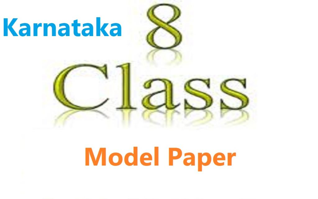 KAR Board 8th Model Paper 2020 English Hindi Math,s Kannada PDF