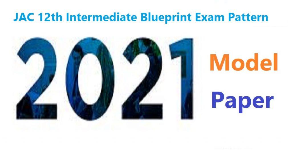 JAC 12th Question Paper 2021 JAC Intermediate Model Paper 2021 JAC 12th Blueprint 2021 JAC Inter Exam Pattern 2021