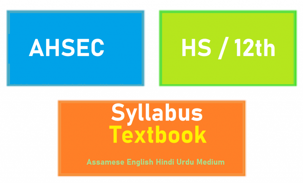 AHSEC 12th Syllabus 2021 AHSEC HS Books 2021, English, Hindi, Urdu Medium