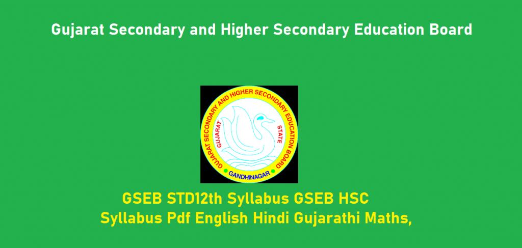 GSEB Std 12th Syllabus 2021, GSEB HSC Syllabus 2021 Pdf English Hindi Gujarathi Maths,
