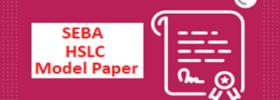 SEBA 10th Question Paper 2021 Assam HSLC Model Paper 2021 SEBA X Blueprint Exam Pattern 2021