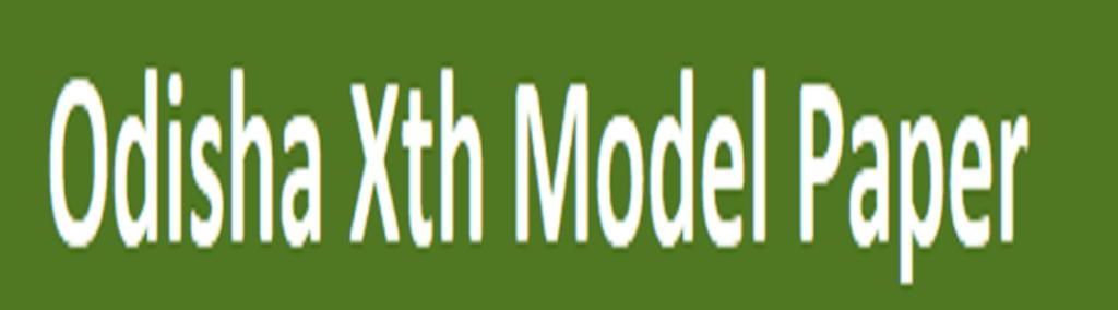 Odisha Xth Model Paper 2021 TBW Question Paper 10th 2021 Odisha HSC Question Paper 2021 Odisha 10th Previous Paper 2021